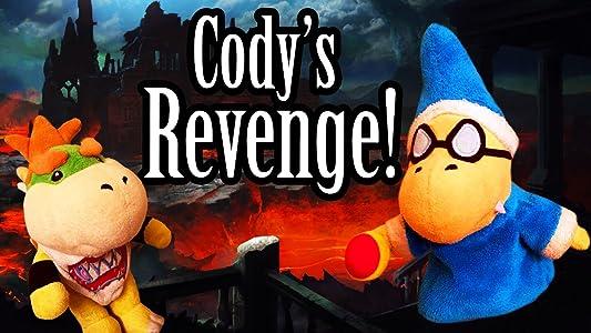 Cody's Revenge!