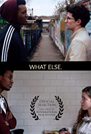 What Else. Poster