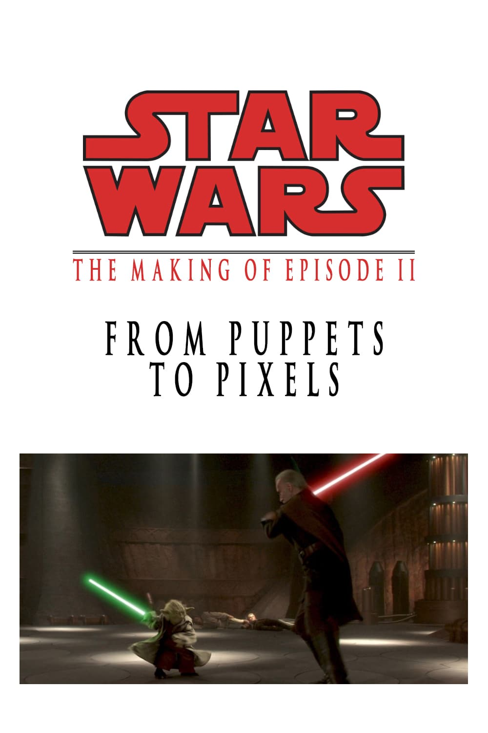 From Puppets To Pixels Digital Characters In Episode Ii
