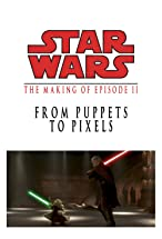 Primary image for From Puppets to Pixels: Digital Characters in 'Episode II'