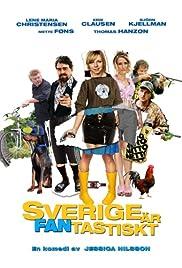 Sverige er fantastisk Poster