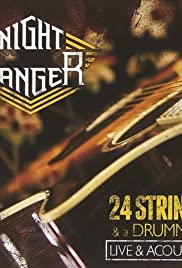 Night Ranger: 24 Strings and a Drummer Poster