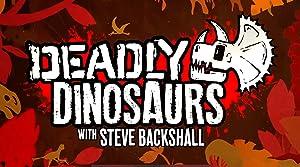 Where to stream Deadly Dinosaurs with Steve Backshall