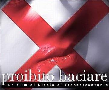 Proibito baciare Italy