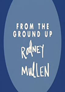 Rodney Mullen: From the Ground Up