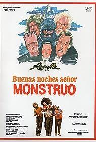 Buenas noches, señor monstruo (1982)