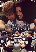 The Halfback of Notre Dame