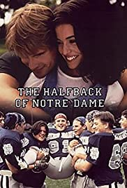 The Halfback of Notre Dame(1996) Poster - Movie Forum, Cast, Reviews