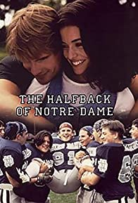 Primary photo for The Halfback of Notre Dame