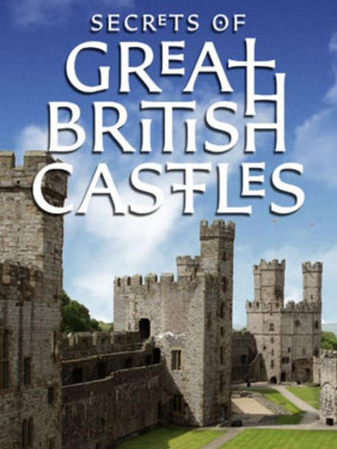 Secrets of Great British Castles (2015)