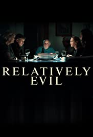 Relatively Evil Tv Series 2019 Imdb