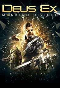 Primary photo for Deus Ex: Mankind Divided
