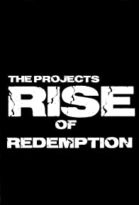 Primary photo for The Projects: Rise of Redemption
