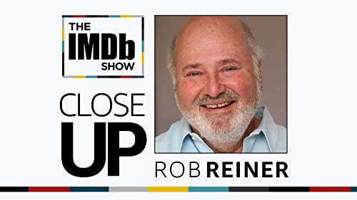 Rob Reiner on What Makes Acting Easy and Hanging Out With Mel Brooks