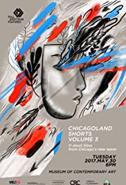 Chicagoland Shorts Vol. 3