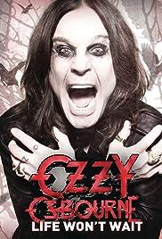 Ozzy Osbourne: Life Won't Wait Poster