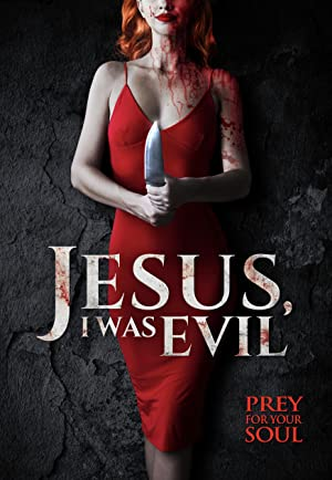Where to stream Jesus I Was Evil