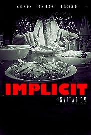 Implicit invitation 2018 imdb implicit invitation poster stopboris Gallery