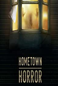 Hometown Horror (2019)