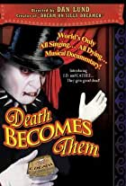 Death Becomes Them: The Musical!