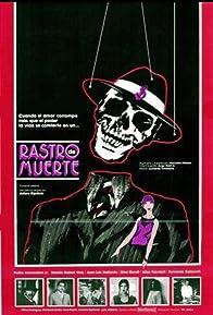 Primary photo for Rastro de muerte