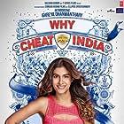 Shreya Dhanwanthary in Why Cheat India (2019)