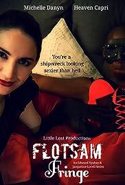 Flotsam Fringe Poster