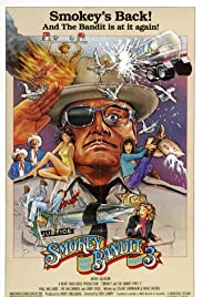 Smokey and the Bandit Part 3 (1983) Poster - Movie Forum, Cast, Reviews