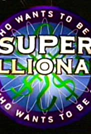 Who Wants to Be a Super Millionaire Poster