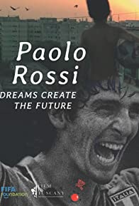 Primary photo for Paolo Rossi, The Heart of a Champion