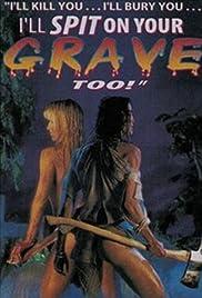 i spit on your grave 3 full movie online subtitrat