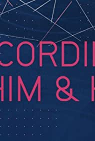 According to Him + Her (2014)