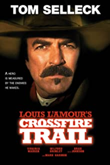 Crossfire Trail (2001 TV Movie)