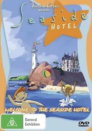 Seaside Hotel (2005–)