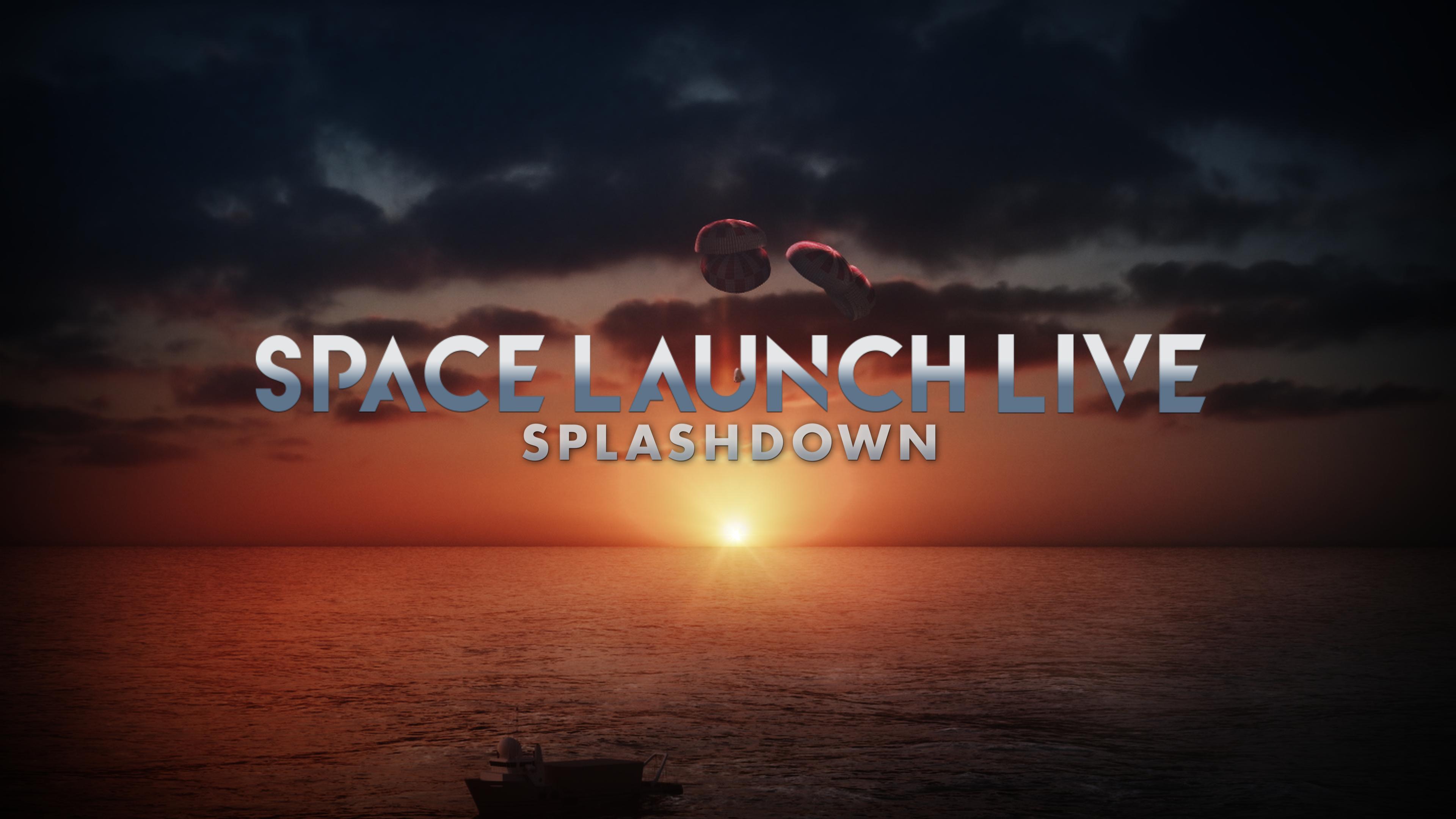 Space Launch Live: Splashdown hd on soap2day