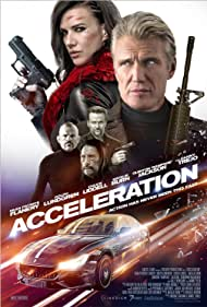 Dolph Lundgren, Sean Patrick Flanery, Danny Trejo, Chuck Liddell, and Natalie Burn in Acceleration (2019)