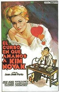 El curso en que amamos a Kim Novak by