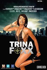 The Trina Foxx Raised in America