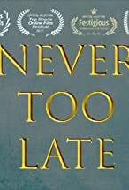 Primary image for Never Too Late