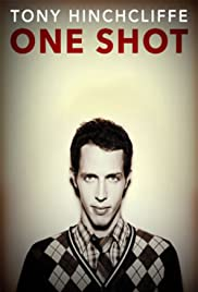 Tony Hinchcliffe: One Shot (2016) 1080p