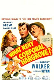 What Next, Corporal Hargrove? (1945) Poster - Movie Forum, Cast, Reviews