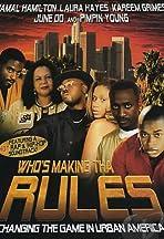 Who's Making Tha Rules