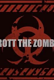 Trott the Zombie (2012)