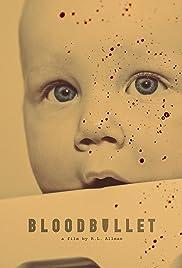 Blood Bullet Poster