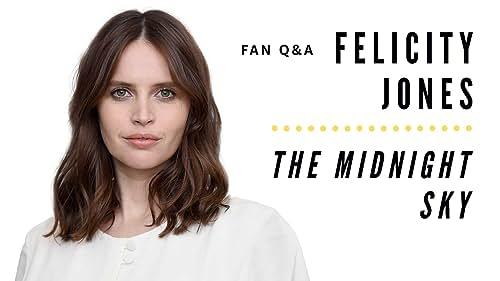 Felicity Jones Answers Fan Questions