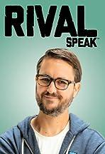 Rival Speak