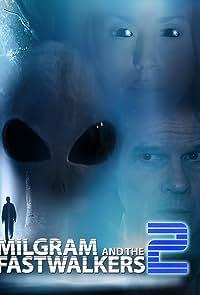 Milgram and the Fastwalkers 2 (2018)