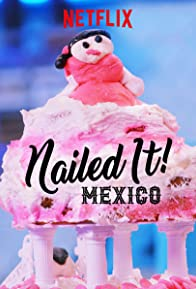 Primary photo for Nailed It! Mexico