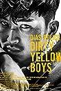 Dias Police: Dirty Yellow Boys (2016) Poster