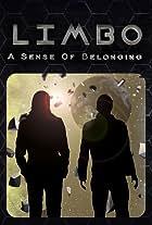 LIMBO: A Sense of Belonging